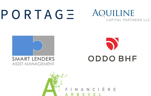 Portage, Aquiline Capital Partners LLC, Smart Lenders Asset Management, ODDO BHF, La Financière Arbevel